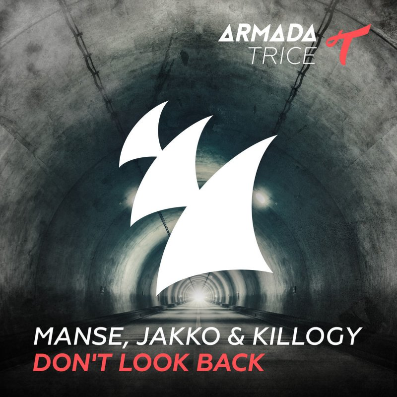 Ohh Jane Jana Mp3 Song New: Manse, Jakko & Killogy - Don't Look Back Lyrics
