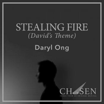 Testi Stealing Fire (David's Theme)