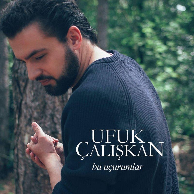 Ufuk Caliskan Bu Ucurumlar Lyrics Musixmatch