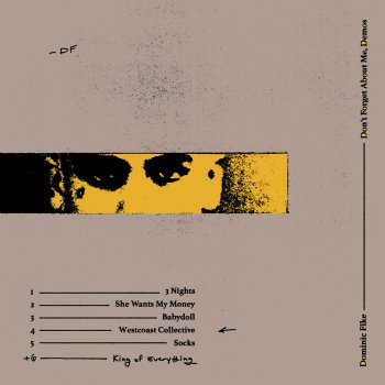 Don't Forget About Me, Demos                                                     by Dominic Fike – cover art