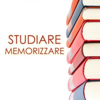 Testi Studiare e Memorizzare - Musica per Sessioni di Studio, Suoni Rilassanti per Memorizzazione Rapida e Mantenere la Concentrazione