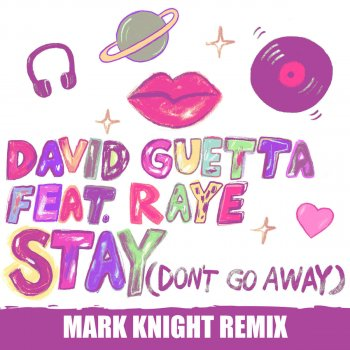 Stay (Don't Go Away) (Mark Knight Remix) by David Guetta feat. RAYE - cover art