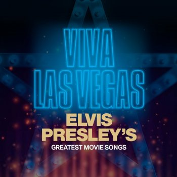 Testi Viva Las Vegas: Elvis Presley's Greatest Movie Songs