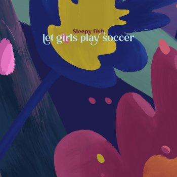 Testi Let Girls Play Soccer - Single