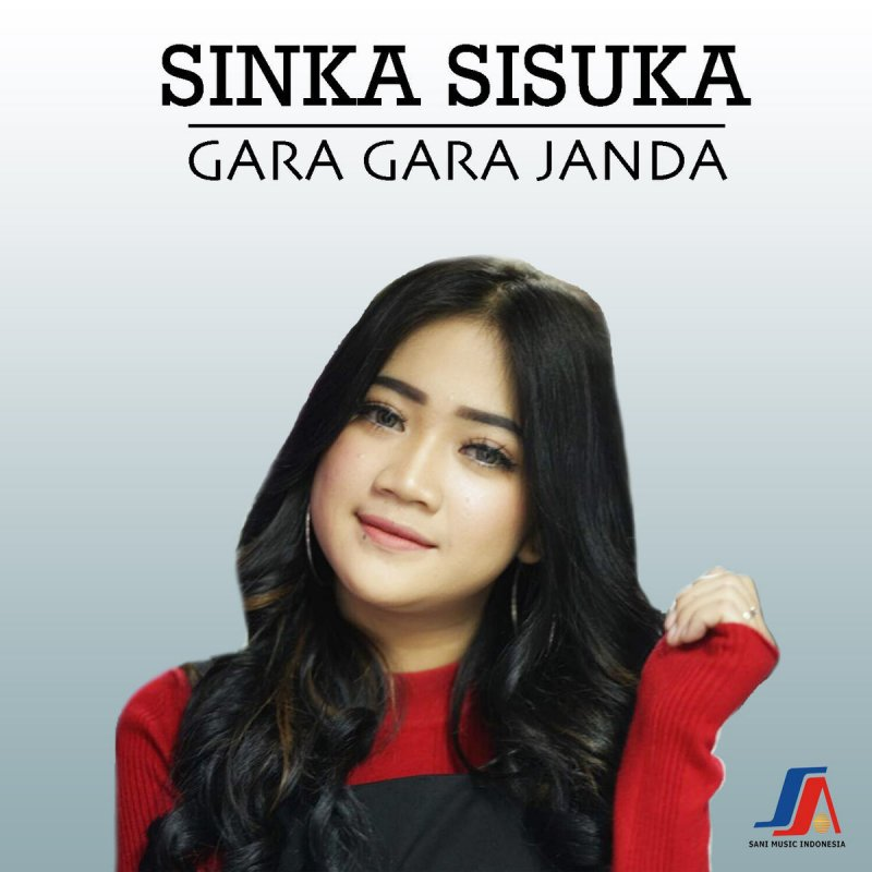 Sinka Sisuka Gara Gara Janda Lyrics Musixmatch