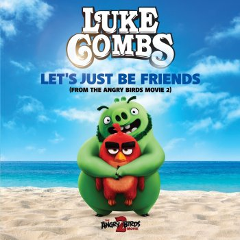 Testi Let's Just Be Friends (From the Angry Birds Movie 2)