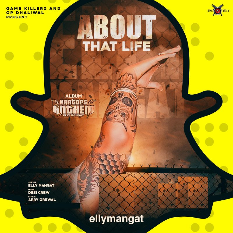 Lock Up Mp3 Mr Jatt: Elly Mangat - About That Life Lyrics