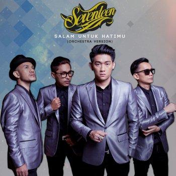 Seventeen - Salam Untuk Hatimu (Orchestra Version) Mp3
