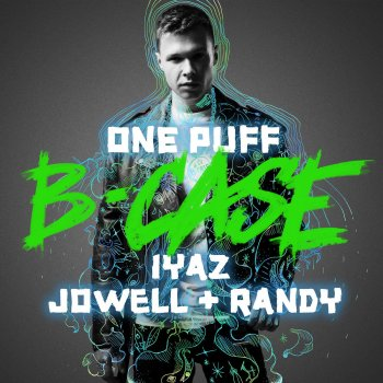 One Puff                                                     by Jowell & Randy – cover art