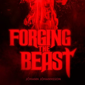 Testi Forging the Beast (Single from the Mandy Original Motion Picture Soundtrack)
