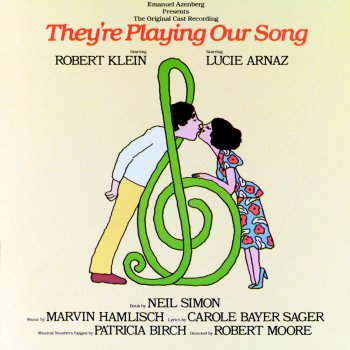They're Playing Our Song (1979 Original Broadway Cast Recording) If He Really Knew Me - 1979 Original Broadway Cast - lyrics