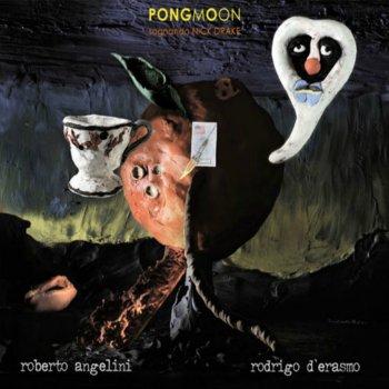 Testi Pongmoon Sognando Nick Drake