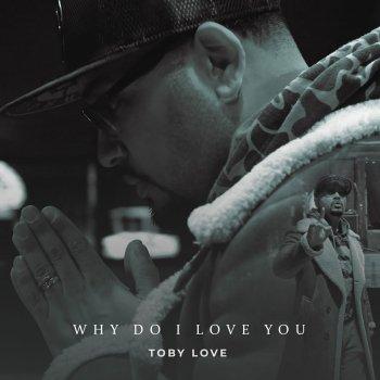 Testi Why Do I Love You