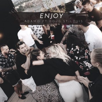Testi Enjoy (feat. Doug St-Louis) - Single