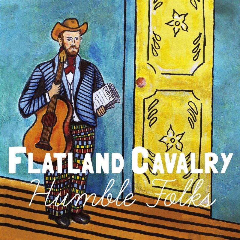 Flatland Cavalry Feat William Clark Green Coyote The Ballad Of