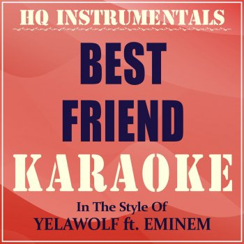 Best Friend (Instrumental / Karaoke Version) [In the Style