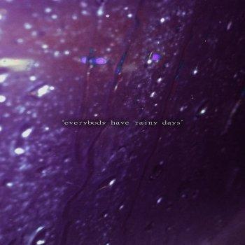 Testi Everybody Have Rainy Days - Single