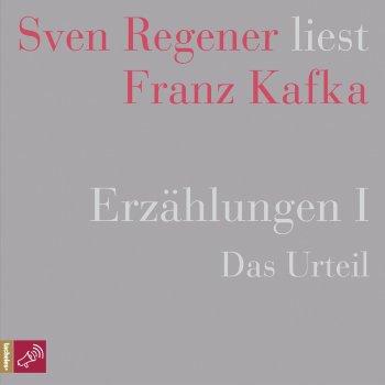 Testi Erzählungen 1 - Das Urteil - Sven Regener liest Franz Kafka