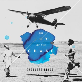 Live at home by cageless birds album lyrics musixmatch song the joy of the chase stopboris Image collections