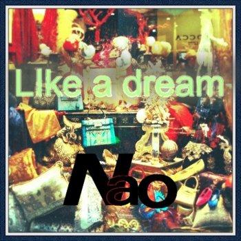 Testi Nao - Like a dream