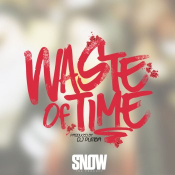 Waste of Time by Snow tha Product - cover art