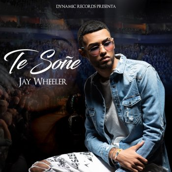 Te Soñé Jay Wheeler - lyrics