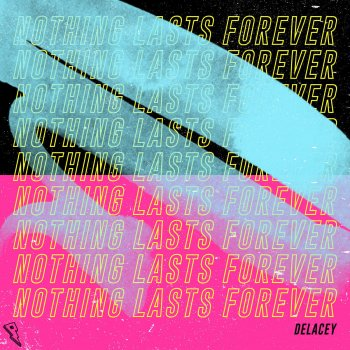 Testi Nothing Lasts Forever