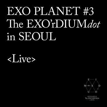 Testi EXO PLANET #3-The EXO'rDIUM[dot] [Live]