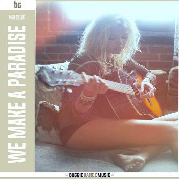 Testi We Make a Paradise