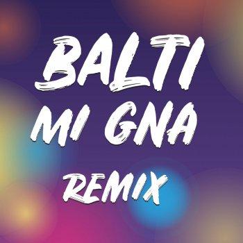 Mi Gna (Remix) by Balti - cover art