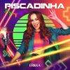 Piscadinha lyrics – album cover