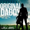 Original Daddy