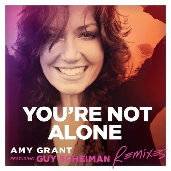 Testi You're Not Alone (feat. Guy Scheiman) [Remixes] - EP