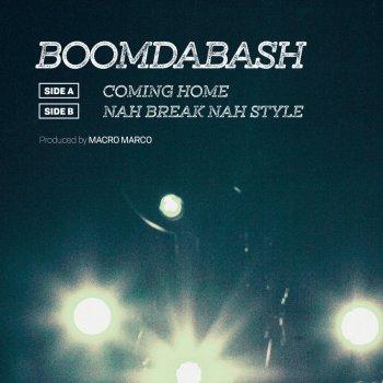 Testi Coming Home / Nah Break Nah Style
