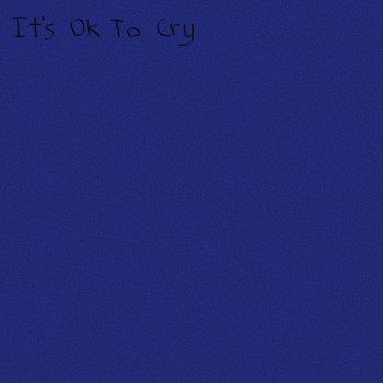 Testi It's OK to Cry