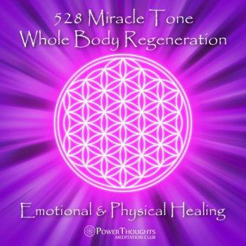 Testi 528 Miracle Tone: Whole Body Regeneration: Emotional & Physical Healing