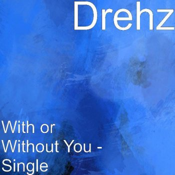Testi With or Without You - Single
