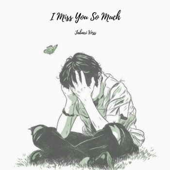 I miss you song