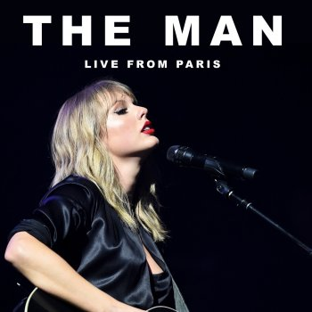 Testi The Man (Live From Paris) - Single