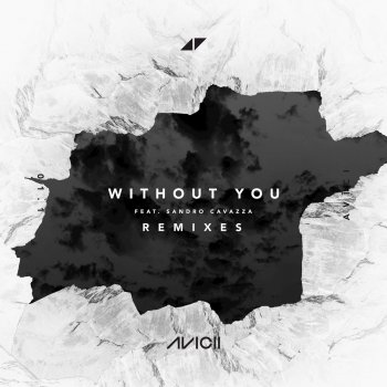 Without You Merk Kremont Remix Traduzione Avicii Feat