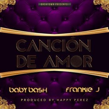 Testi Cancion De Amor (feat. Frankie J) - Single