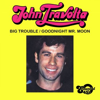 Testi Big Trouble / Goodnight Mr. Moon