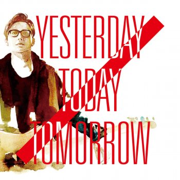 Yesterday Today Tomorrow days goes by - lyrics
