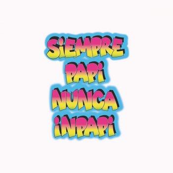 Siempre Papi Nunca Inpapi by Luigi 21 Plus feat. J Balvin - cover art
