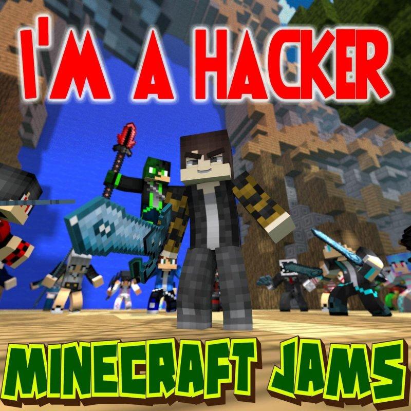 minecraft songs hacker lyrics