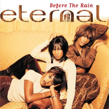 I Wanna Be the Only One (feat. BeBe Winans) by Eternal - cover art