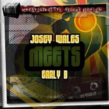 Testi Josey Wales Meets Steely And Clevie