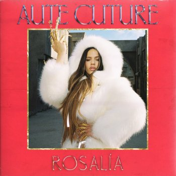 Aute Cuture by Rosalía - cover art