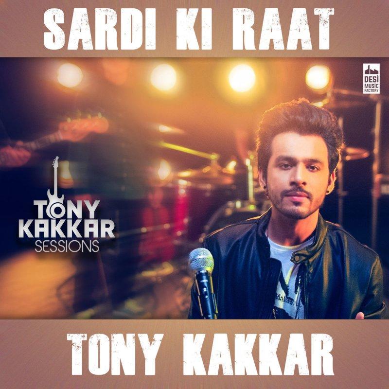 Tere Dar Par Sanam Neha Kakkar Ringtone: Tony Kakkar - Sardi Ki Raat Lyrics
