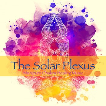 Testi The Solar Plexus, Manipura Chakra Healing Music – Amazing Instrumental Music for Yoga Poses Detox and Vinyasa Yoga Classes
